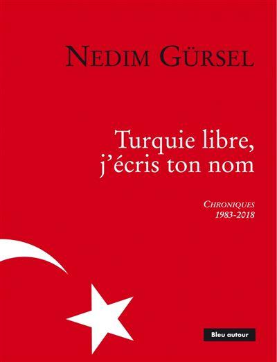 Turquie libre, j'écris ton nom