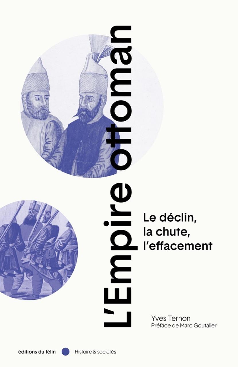 LM.GEOPOL.LIVRES - Empire ottoman (2020 08 15) FR 1